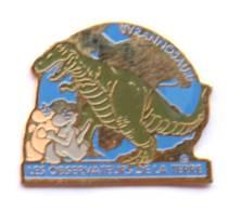 Pin's LES OBSERVATEURS DE LA TERRE - Tyrannosaure - Personnages De BD - Chrisly Promotion  - G1174 - Comics