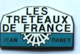 Pin's LES TRETEAUX DE FRANCE - Jean Danet - Formula  - G1175 - Associations