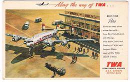 VV-396   PARIS : Orly ( TWA-postcard) - Aerodrome