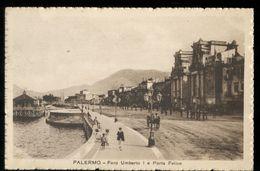 PALERMO - 1921 - FORO UMBERTO 1° E PORTA FELICE. BELLA ANIMAZIONE! - Palermo