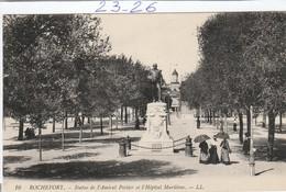 Militaria : ROCHEFORT :   ( Statue De L'amiral Pottier Et L'hopital Maritime ) - Monumenti Ai Caduti