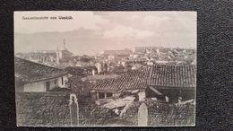 Old Postcard - Macedoine. Üsküb, Skopje, Skoplje, Skopie, Uesküb. Gesamtansicht Von Uesküb (WWI). - Macedonia