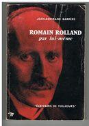ROMAIN ROLLAND PAR LUI MEME. JEAN BERTRAND BARRERE. - Autres