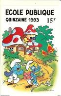 HB-A 025 Autocollant Illustré Par Peyo (Schtroupfs) Quinzaine De L'École Publique 1993 - Adesivi