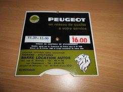 Disque De Controle De Stationnement , PEUGEOT , Barre Locations Autos ,BORDEAUX - Advertising