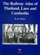 Railway Atlas Of Thailand, Laos & Cambodia - Thailand