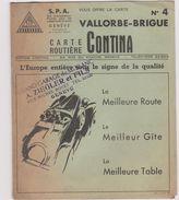Publicite  Suisse Carte Contina Carte Routiere N°4 Brigue- Vallorbe 1938 - Werbung