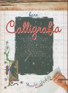 Fare Calligrafia - Arts, Antiquity