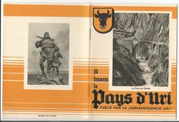 Suisse Le Pays D'Uri, Brochure De 26 Pages, 26 Photos, 12x16 - Livres, BD, Revues