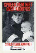 AUTOCOLLANT . STICKER . POMPIER . SPREEK HEM NIET OVER ABORTUS . NE PARLEZ PAS D'AVORTEMENT ( état A Voir ) - Autocollants