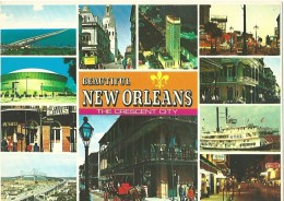 New Orleans - The Crescent City - New Orleans