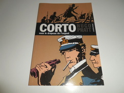 CORTO MALTESE/ SOUS LE DRAPEAU DE L'ARGENT/ TBE - Corto Maltese