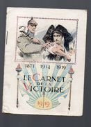 Le Carnet De La Victoire 1919  (PPP6642) - Militaria