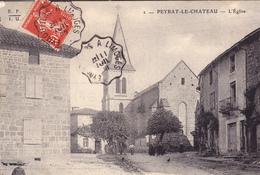 87. PEYRAT LE CHATEAU . CPA  . L'EGLISE. ANNÉE 1908 + TEXTE - Autres Communes