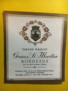 """6435 - Rare """"Grand Maison"""" Graves St-Morillon Modèle D'imprimerie  Voir Description - Bordeaux"""