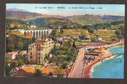 - 17 - BANDOL - Le Grand Hôtel Et La Plage - CAP  ( Adia ) - Bandol