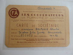 """Carte De Sociétaire """"Les Coopérateurs De Flandre Et D'Artois"""" Délivrée à Charles Delplace Armentières (59). - Maps"""