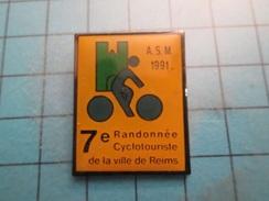 Pin510b Pin's Pins / Beau Et Rare : 1991 7e RANDONNEE CYCLOTOURISTE DE LA VILLE DE REIMS - Cycling