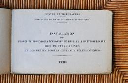 Livret Document Ancien 1928 Postes Et Télégraphes Téléphone Cabine Appareil Circuit Batterie Micro Télécommunication - Telefonía