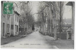 Cpa Bon Etat ,  Albens , Avenue De La Gare , Timbre Courrier Au Verso - Altri Comuni