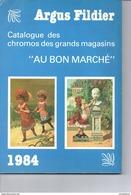 Livre : Catalogue Fildier  1984 : Chromos Du Bon Marché - Books