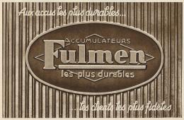 Ancienne Publicité (1938) : FULMEN, Accumulateurs Les Plus Durables, Les Clients Les Plus Fidèles - Advertising