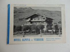 Dépliant Touristique Sur L'hôtel Alpina Au Verbier Dans Le Valais Suisse. - Tourism Brochures