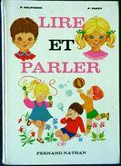 P. Delpierre / P. Furcy - Lire Et Parler - CE1 - Fernand Nathan - (1984 ) . - 6-12 Years Old