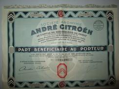 Part Bénéficiaire Au Porteur Société Anonyme André Citroen - 1927 - Automobile