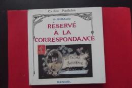 Reservé A La Correspondance Cartes Postales Giraud - Libri, Riviste, Fumetti