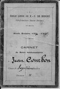 VILLEFRANCHE-sur-SAÔNE (Rhône) - ECOLE LIBRE De NOTRE-DAME De MONGRE - CARNET De NOTES 1930-31 - A Voir ! - Diplômes & Bulletins Scolaires