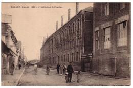 CHAUNY - Institution St-Charles 1926 - Chauny