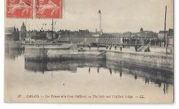 CALAIS -  Les écluses Et Le Pont Vétillard - LL 37 - Calais