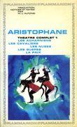 Théâtre Complet N°1 : Les Acharniens, Les Cavaliers, Les Nuées, Les Guêpes, La Paix Par Aristophane (ISBN 9782080701152) - Autres