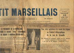 ** JOURNAL ** LE PETIT MARSEILLAIS ** 2ème ÉDITION DU ** DIMANCHE 15 AVRIL 1934 ** - Zeitungen