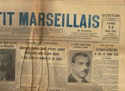 ** JOURNAL ** LE PETIT MARSEILLAIS ** 2ème ÉDITION DU ** LUNDI 11 MAI 1931 ** - Le Petit Marseillais