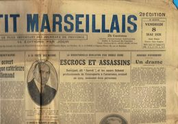 ** JOURNAL ** LE PETIT MARSEILLAIS ** 2ème ÉDITION DU ** VENDREDI 08 MAI 1931 ** - Le Petit Marseillais