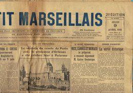 ** JOURNAL ** LE PETIT MARSEILLAIS ** 2e ÉDITION DU ** JEUDI 09 AVRIL 1931 ** - Kranten