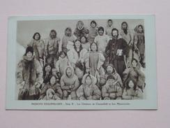 MISSIONS ESQUIMAUDES (Série X) Missionnaires Oblats De Marie-Immaculée (Paris) Chesterfield - Anno 19?? ( Zie Foto's ) - Postkaarten