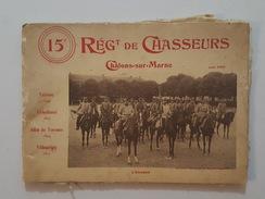 15è Régiment De Chasseurs De Chalons Sur Marne - 1909 - Livret De 24 Photos - Books, Magazines  & Catalogs