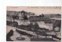 U1322 Small Postcard: SAINT MALO - Le Chateau, Vue Generale - Castle, Castello, Schloss _ NOT WRITED - Châteaux
