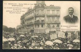 SYNDICATS-MONTPELLIER -CPA Meeting Viticole 1907- Comité  De Défense De BEZIERS Défilant à La Tête De Ses 25.000 Gueux - Labor Unions