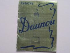 Theatre DAUNOU (d'Alfred CAPUS) Les MARIS De Léontine Comédie En 3 Actes ( Voir Photo ) - Programmes