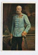 ADEL - AK 312079 Kaiser Franz Joseph I. - Royal Families