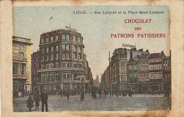 Liège Rue Leopold Chocolat Des Patrons Patissiers - Liège