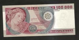 ITALIA - BANCA D' ITALIA - 100000 Lire BOTTICELLI (Firme: Ciampi / Stevani - Decr. 01/07/1980) REPUBBLICA ITALIANA - - [ 2] 1946-… : Républic