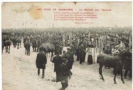 CPA -FOIRE EN NORMANDIE - LE MARCHE AUX CHEVAUX - Henri Ermice -  Vire - Manifestations