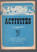 (jeux) ACTIVITES 3 Coeurs Vaillants Ames Vaillantes V 1945 (F.2482) - Livres, BD, Revues