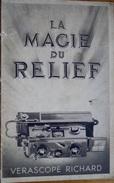 Photographie, Catalogue De La Société J. Richard, Vérascope Richard, La Magie Du Relief, - Publicités