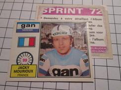 COMPLETEZ VOS ALBUMS !!! Image Cartonnée (de Récupération) En TBE : PANINI SPRINT 72 CYCLISME N° 99 - Panini